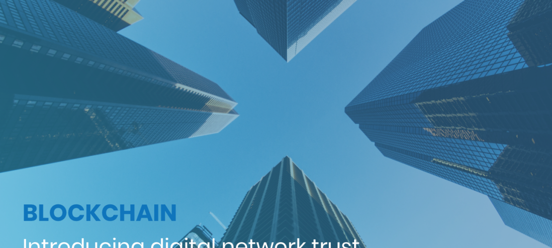 The arrival of digital network trust