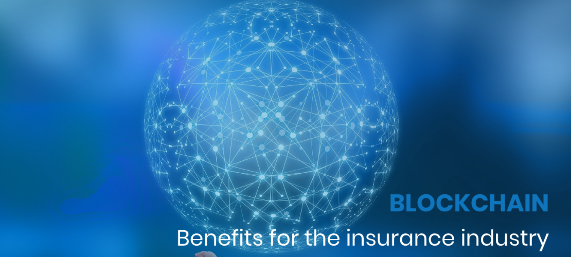 Blockchain benefits for the insurance industry